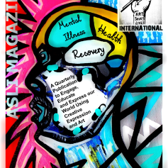 Issue 2 - Mental Illness, health and recovery - ASLI MAGAZINE