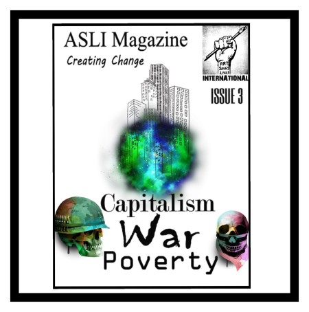 Issue 3 - Capitalism, Poverty and War